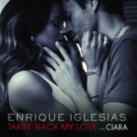 Enrique Iglesias/Ciara Takin' Back My Love (feat.Ciara) [Moto Blanco Dub Mix]