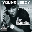 Young Jeezy YOUNG JEEZY/THE INSP