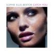 Sophie Ellis-Bextor Catch You [International Version]