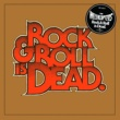 The Hellacopters Rock & Roll Is Dead