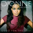 Dionne Bromfield Good For The Soul