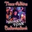 Trace Adkins Honky Tonk Badonkadonk