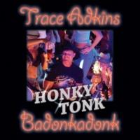 Trace Adkins Honky Tonk Badonkadonk (Eurofunk Mix)