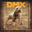 DMX Grand Champ [Int'l Explicit]