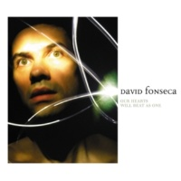 David Fonseca Our Hearts Will Beat As One II