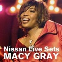 メイシー・グレイ Finally Made Me Happy : Nissan Live Sets on Yahoo! Music