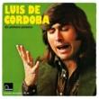 Luis De Cordoba En Primera Persona [Reissue]
