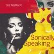The Nomads Sonically Speaking [Bonus Version]