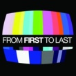 From First To Last From First To Last(International Version)