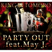TOMORO/May J. PARTY OUT (feat.May J.)