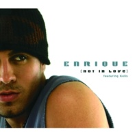 Enrique Iglesias/Kelis Not In Love (feat.Kelis) [Radio Mix]