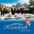Musikkapelle Kastelruth Durch's Jahr