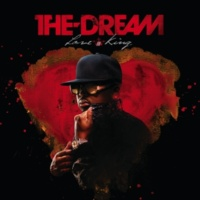 The-Dream Love King [Album Version (Explicit)]