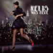 Kelis Featuring Too $hort Bossy (Explicit) (Feat. Too $hort)