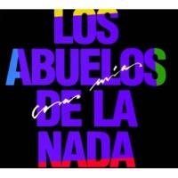 Los Abuelos De La Nada Cosas Mías [Remastered Version]