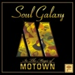 V.A. Soul Galaxy -in The Magic Of Motown-