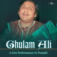 Ghulam Ali Mere Shauk Da Nahin Aitbaar [Live]