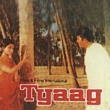 Kishore Kumar/Sushma Shreshtha Ek Raja Ka Ek Beta Tha [Tyaag / Soundtrack Version]