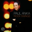 Paul Anka Rock Swings [Canadian Version]