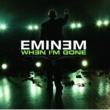 Eminem When I'm Gone [International Version]