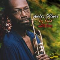Charles Tolliver Big Band Rejoicin'