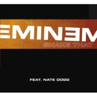 Eminem/Nate Dogg Shake That (feat.Nate Dogg) [Radio Edit]