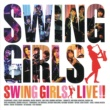 SWING GIRLS SWING GIRLS LIVE !!