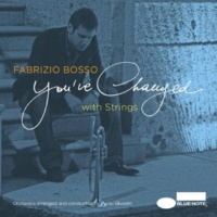 Fabrizio Bosso feat.Dianne Reeves You've Changed (Vocal) (feat.Dianne Reeves)