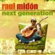 Raul Midon Next Generation