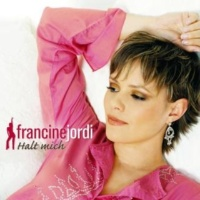 Francine Jordi Halt mich noch einmal