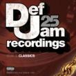 Various Artists Def Jam 25, Vol. 25 - Classics [Explicit Version]