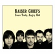 Kaiser Chiefs Yours Truly, Angry Mob [UK Comm CD Album]