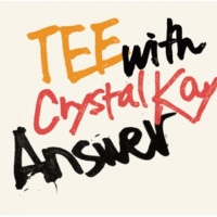 TEE/Crystal Kay Answer (with Crystal Kay) (feat.Crystal Kay)