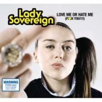 Lady Sovereign Love Me Or Hate Me [Remix featuring Missy Elliot]