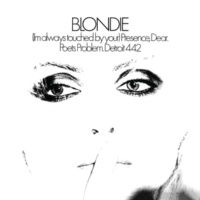 Blondie (I'm Always Touched By Your) Presence Dear (2001 Digital Remaster)