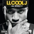 LL Cool J All World 2 [Explicit]