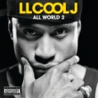 LL Cool J ALL WORLD 2  EXPLICIT ^ - JEWEL CASE