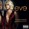 Eve Tambourine [Explicit Version]