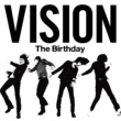 The Birthday VISION