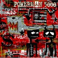 Powerman 5000 Song About Nuthin' [Album Version]
