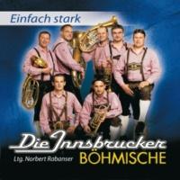 Die Innsbrucker Böhmische Internationales Hit-Medley