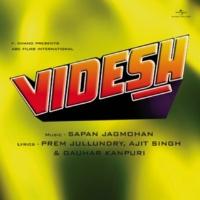 Ajit Singh Don't Burn Me [Videsh / Soundtrack Version]