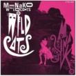 MINAKO with WILD CATS WILD CATS
