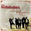 the subdudes Street Symphony