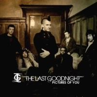 The Last Goodnight Pictures Of You