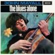 John Mayall's Bluesbreakers The Blues Alone [Remastered]