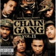 State Property State Property Presents The Chain Gang Vol II