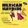 Various Artists Mexican Hayride [1944 Original Boadway Cast Recording]