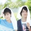 Maxboys(Hosoya Yoshimasa + Masuda Toshiki) HEART & SOUL
