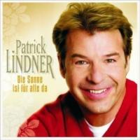 Patrick Lindner Lass uns das Leben feiern